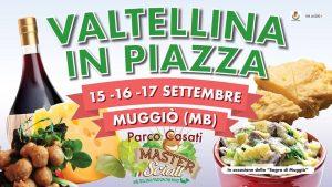 20. Valtellina in Piazza Muggiò