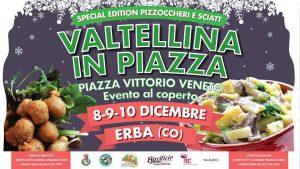 24. Valtellina in Piazza Erba