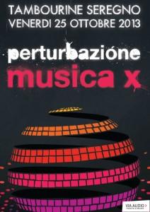 Perturbazione Musica X