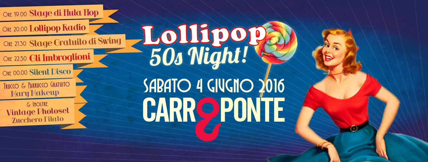 Lollipop 50s Night