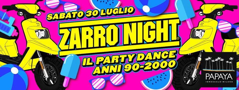 Zarro Night - Papaya Idroscalo Milano