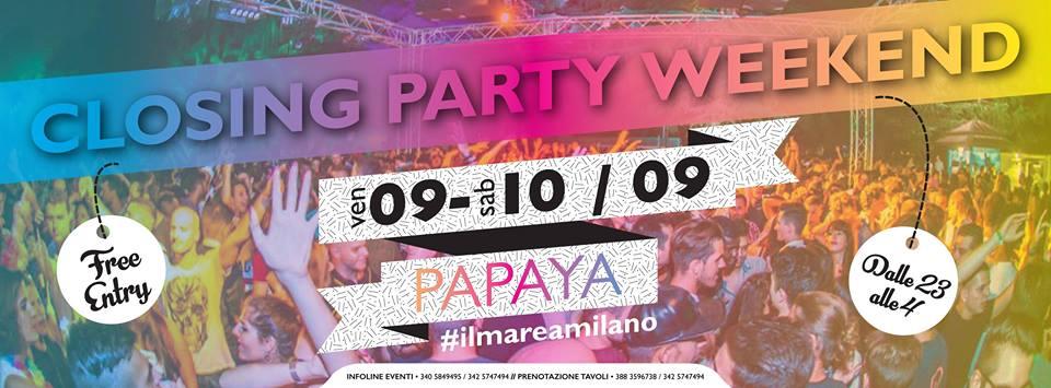 Closing Party Weekend   Papaya