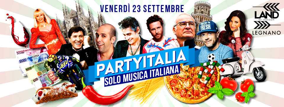 Party Italia | Land Of Freedom