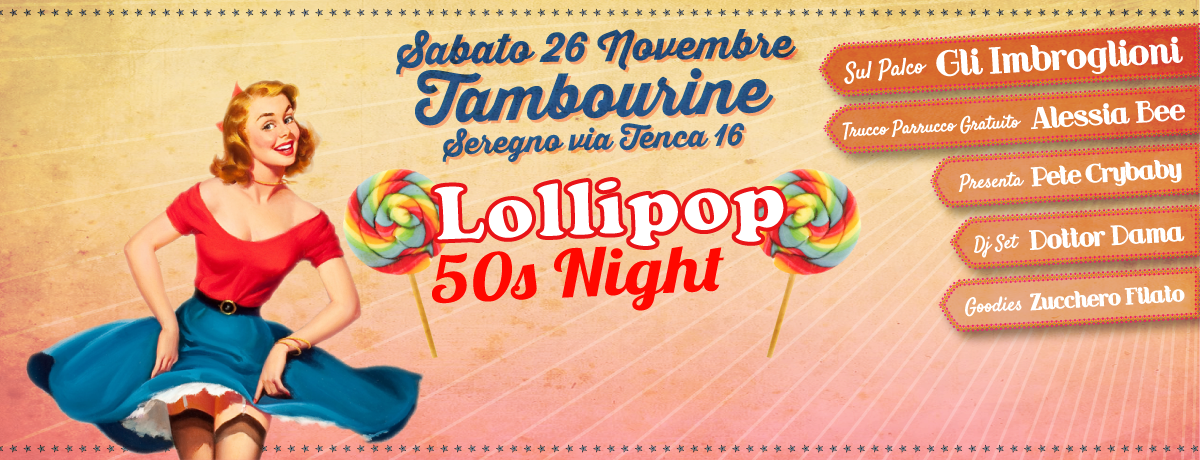 Lollipop 50s Night | Arci Tambourine