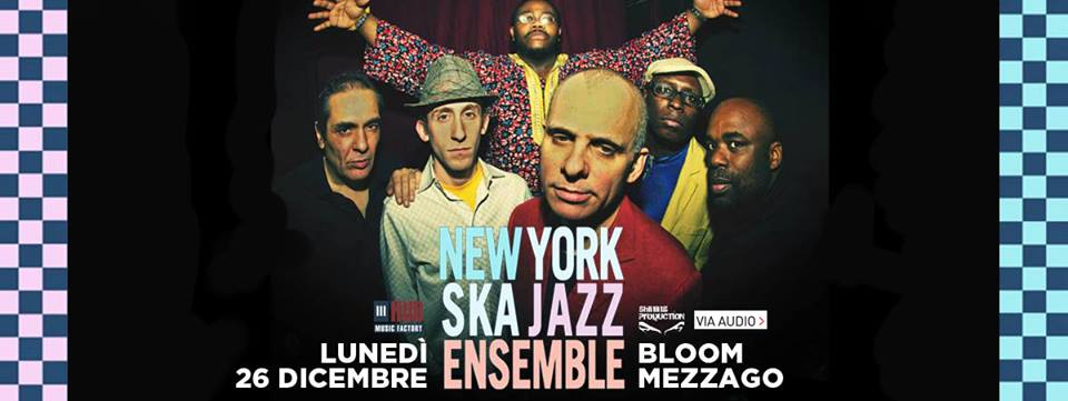 New York Ska Jazz Ensemble | Bloom Mezzago