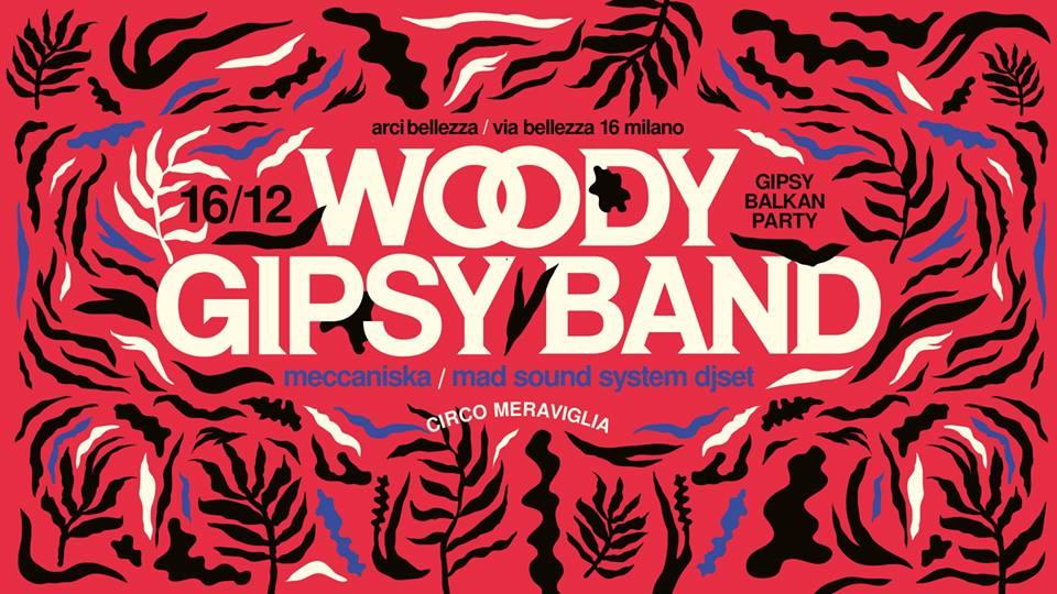 Circo Meraviglia w/ Woody Gipsy Band