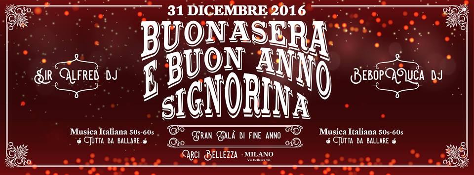 Buonasera e Buon Anno Signorina