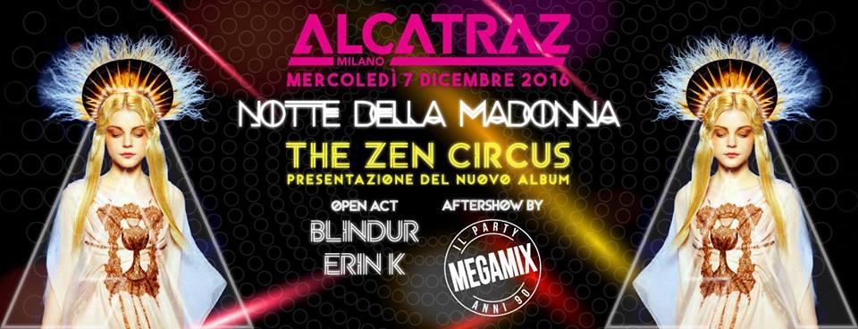 Notte della Madonna | Alcatraz Milano
