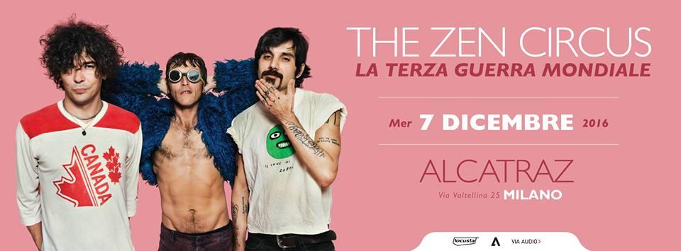 The Zen Circus | Alcatraz Milano