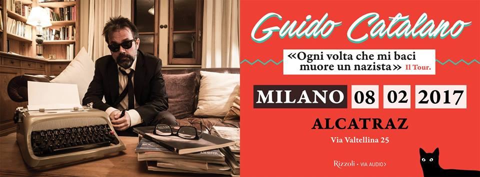 Guido Catalano | Alcatraz Milano