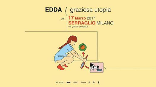 Edda al Serraglio di Milano
