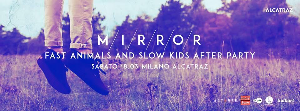Mirror ad Alcatraz - Milano