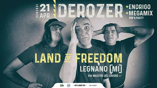 Derozer al Land Of Freedom