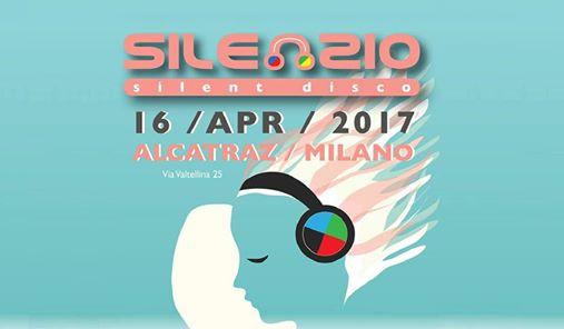 Silenzio! Silent Disco ad Alcatraz Milano