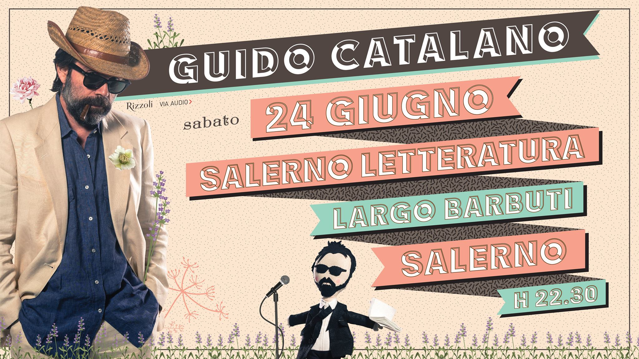 Guido Catalano al Salerno Letteratura