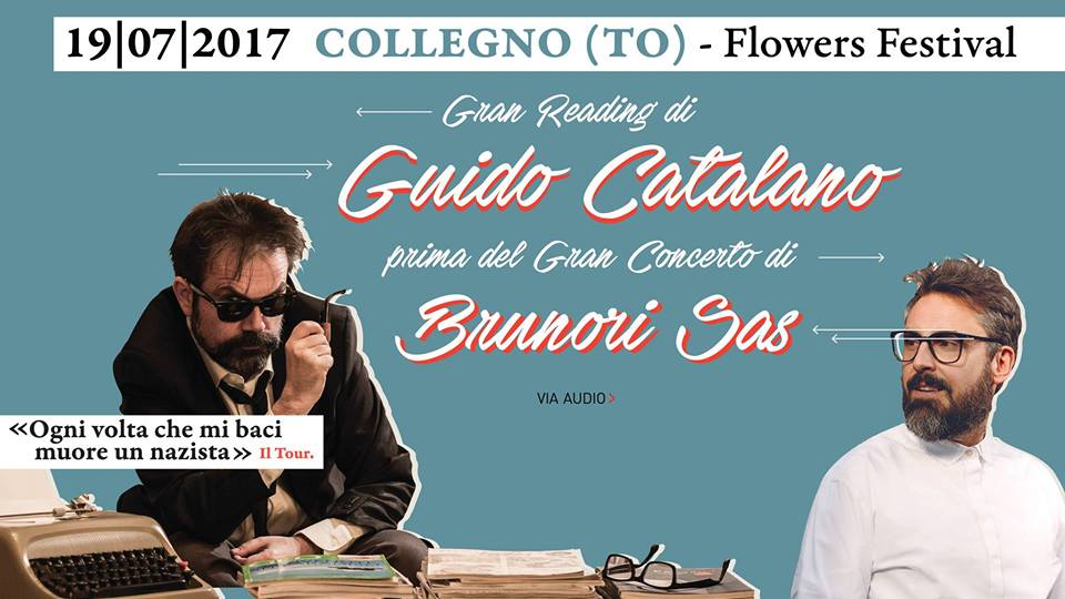 Guido Catalano e Brunori al Flowers Festival