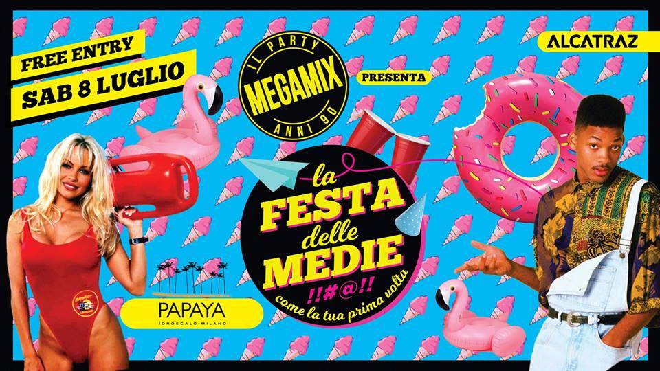 Megamix + Festa delle Medie - Papaya