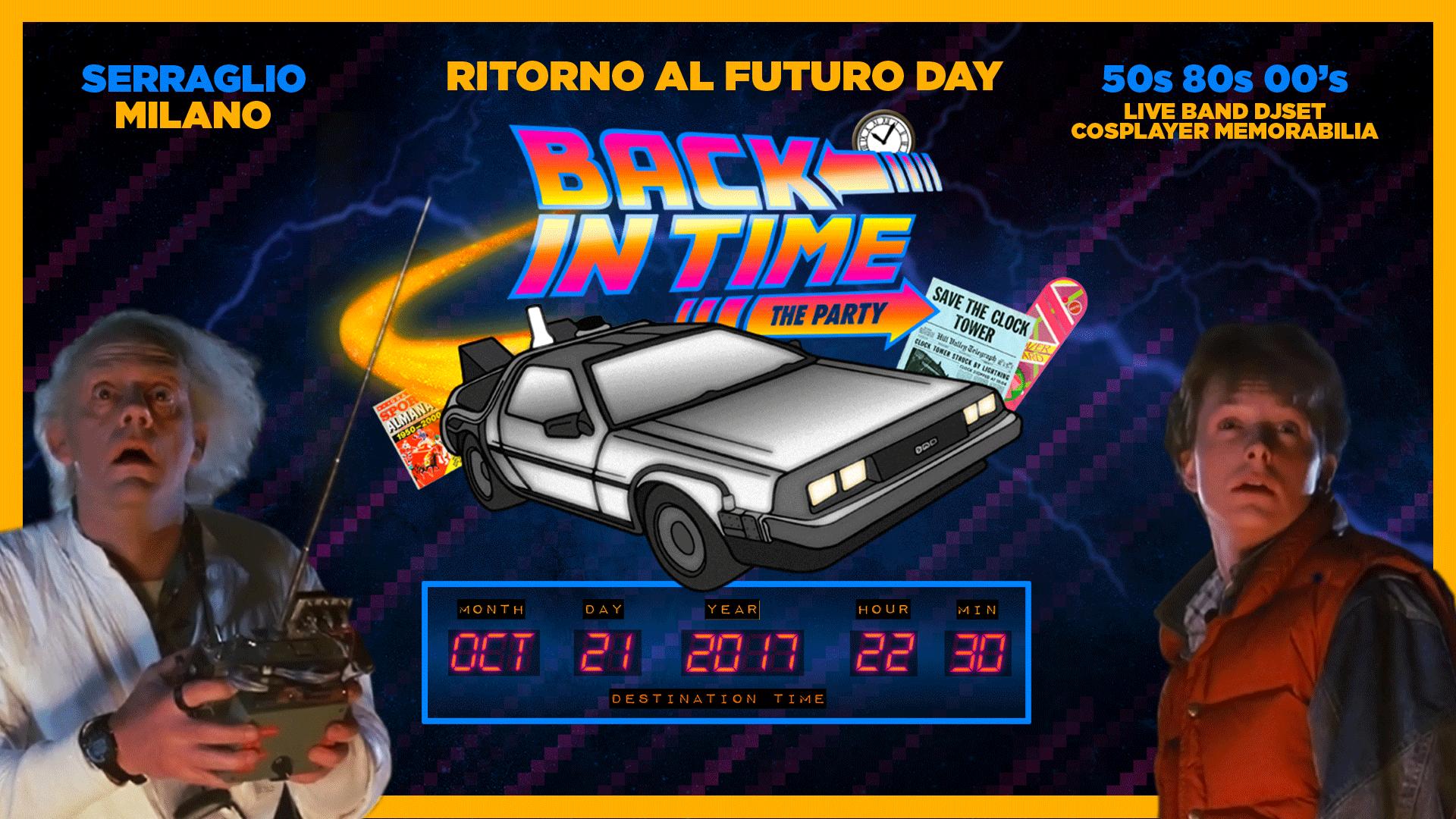 Back in Time party - Ritorno al Futuro Day | Serraglio Milano