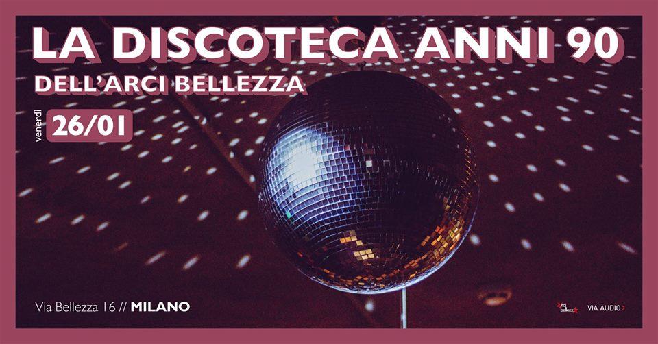 La discoteca anni novanta_Arci Bellezza