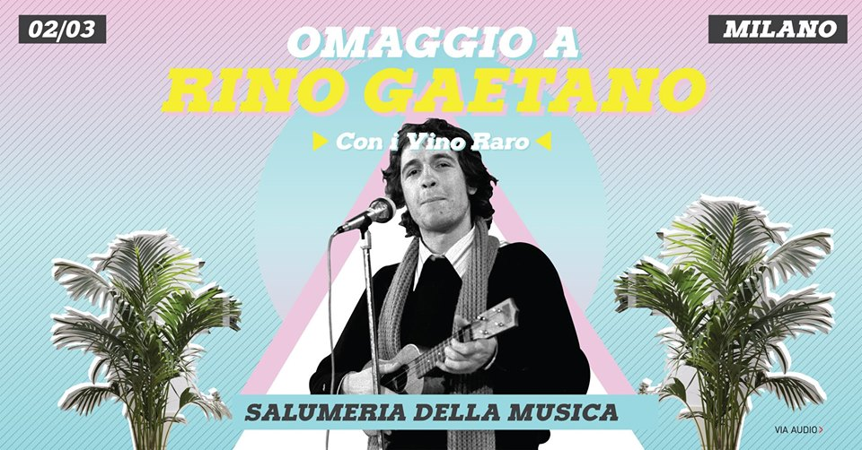 RINO GAETANO_La Salumeria della Musica